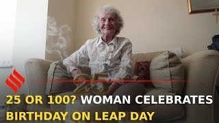 100-year-old celebrates '25th birthday' on Leap Day  Leap Year 2020