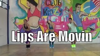 Lips Are Movin - Club Krazy - Zumba (r)