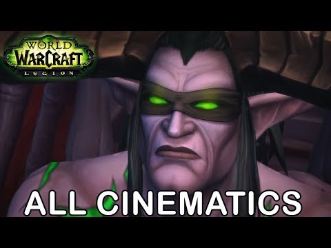 WoW Legion All Cinematics in Chronological Order (World of Warcraft All Cinematics in Order 7.0-7.3)