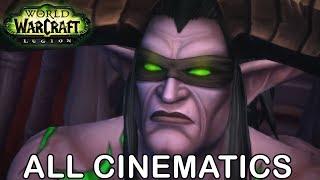 WoW Legion All Cinematics in Chronological Order (World of Warcraft All Cinematics in Order 7.0-7.3)