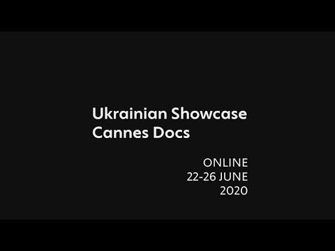 UKRAINIAN SHOWCASE @ Cannes Docs | Trailer