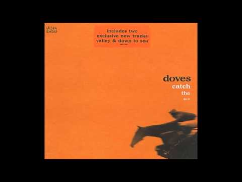 Doves - Down To Sea