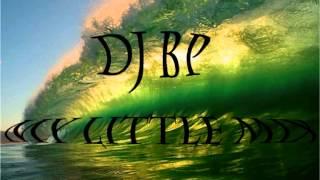 DJ BP - My Little Mix