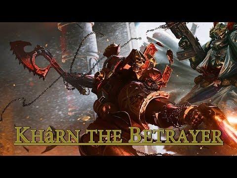Warhammer 40k | Khârn The Betrayer