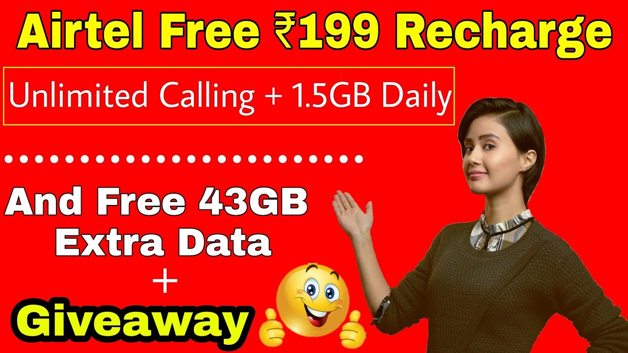 airtel ₹199 recharge || Giveaway || airtel free data offer