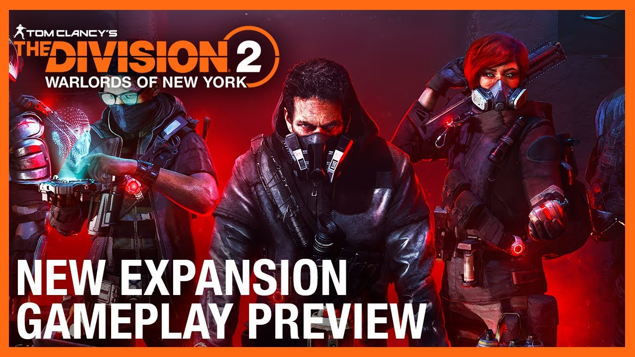 The Division 2: New Expansion Gameplay Preview | Ubisoft