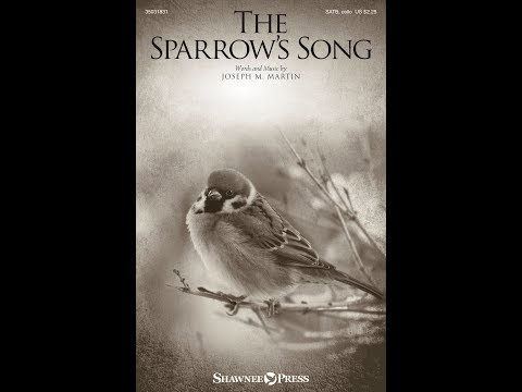 THE SPARROW'S SONG - Joseph M. Martin
