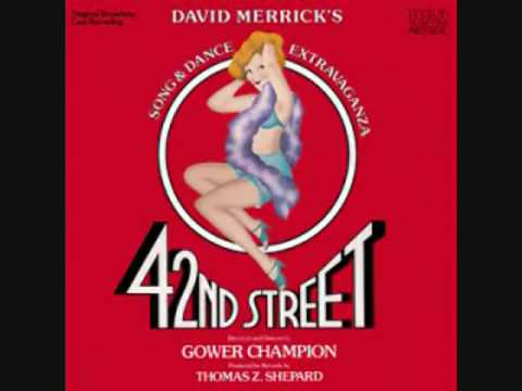 42nd Street  Finale 42nd Street Reprise