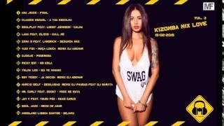 Kizomba Mix Love Vul.3 (MELHORES JANEIRO-FEVEREIRO 2015)