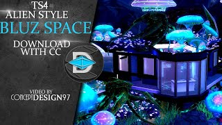 The Sims 4 - House : BLUZ SPACE || Alien Style House [Download]