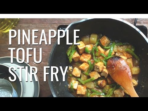 Pineapple Tofu Stir Fry   Cooking On a Budget