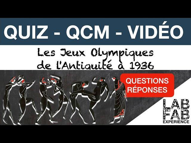 Quiz - QCM - JO de l'Antiquité à 1936