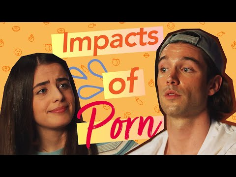 About Sex: Impacts of Porn