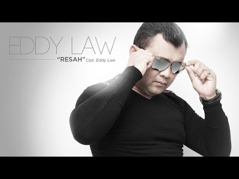 Eddy Law - Resah (Official Radio Releae)
