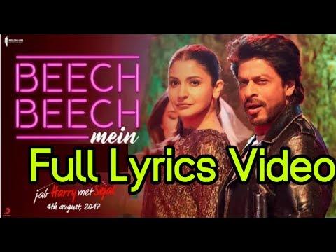 Beech Beech Mein Lyrics Video   Full HD Audio   Jab Harry Met Sejal