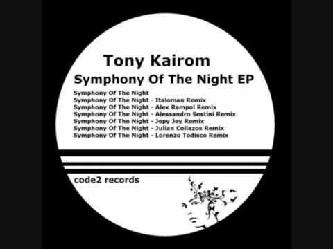 Tony Kairom - Symphony of the night (original mix)