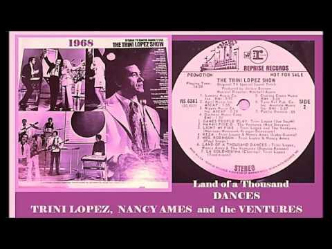 Trini Lopez, Nancy Ames & The Ventures - Land of a Thousand Dances.