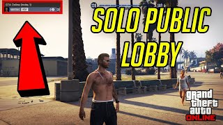 GTA 5 Online - How to Get Into Solo Public Lobby (PS4/XBOX/PC) *EASY* 2020