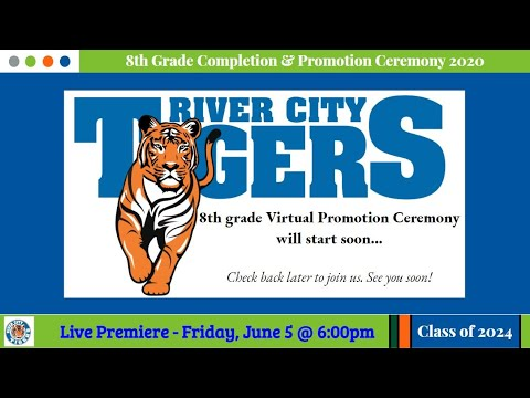 8th Grade Virtual Promotion Ceremony 2020  — River City Scholars Charter Academy