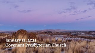 January 31, 2021 - Sunday Worship Service