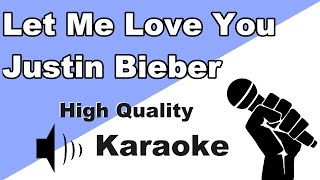 🔴🎤Justin Bieber- Let Me Love You - lnstrumental/Karaoke Universe HD🎤🔴