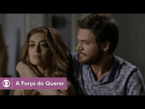 A Força do Querer: capítulo 162 da novela, segunda, 9 de outubro, na Globo