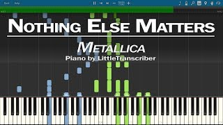 Metallica - Nothing Else Matters (Piano Cover) by LittleTranscriber