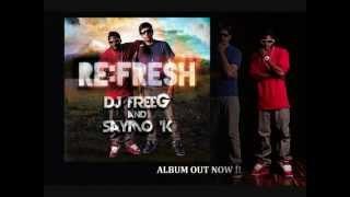 DJ FreeG and Saymo K - Re:Fresh (Albumsnippet)