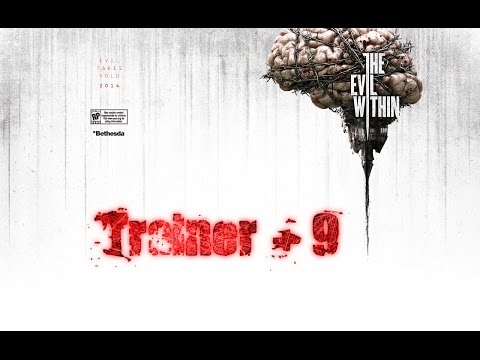 The Evil Within - Trainer +9 - YouTube