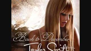 [4.49 MB] Taylor Swift - Back To December (Us Version)