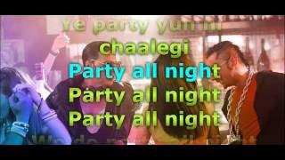 Honey Singh Party All Night - Boss Lyrics Video