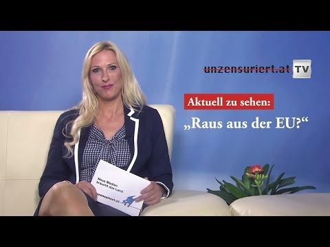 Unzensuriert-TV 2: Raus aus der EU?