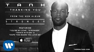 Tank - Thanking You [Official Audio]