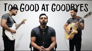 Sam Smith - Too Good At Goodbyes (SidB Music Cover)