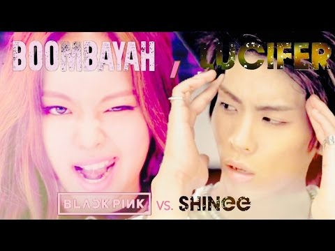 BOOMBAYAH, LUCIFER | SHINEE VS. BLACKPINK (Mashup)