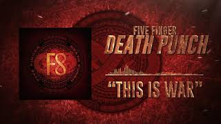 Five Finger Death Punch - This Is War (Official Audio)