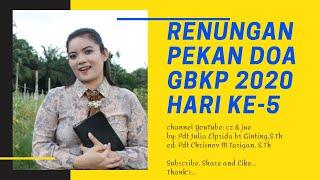 Download Renungan Pekan Doa GBKP 2020 Hari 5 (Mazmur 72:1-7) - Pdt. Julia E. br. Ginting