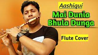 Mai Dunia Bhula Dunga   Aashiqui  Instrumental Flute Cover  Kumar Sanu  Harish Mahapatra   2020 Song