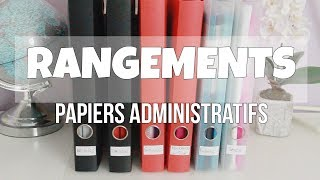 [ASTUCES ET ORGANISATION]: PAPIERS ADMINISTRATIFS