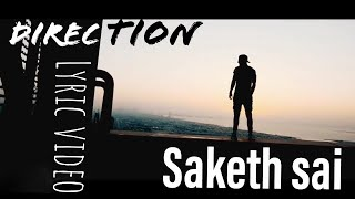 Direction - Saketh Sai, Zayn, Selena Gomez (Lyric Video)
