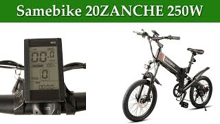 Best ebike: Samebike 20ZANCHE 250W 10Ah Battery Smart Folding Electric Bike