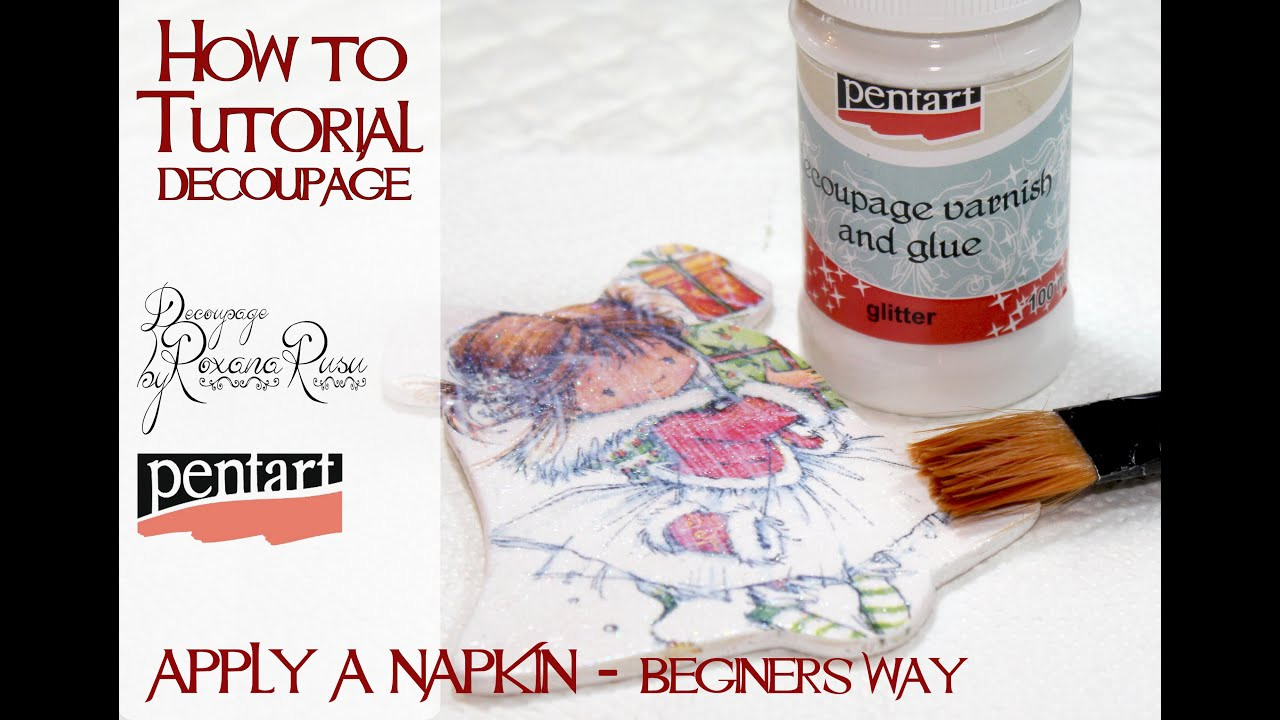 How To Decoupage Without Wrinkles Learn Decoupage Youtube