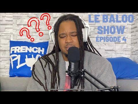 Youtube: Baloo se fait clasher par un auditeur – Famous Dex VS King Von – Le Baloo Show Épisode 4