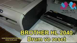 Brother HL 2040 Drum Reset