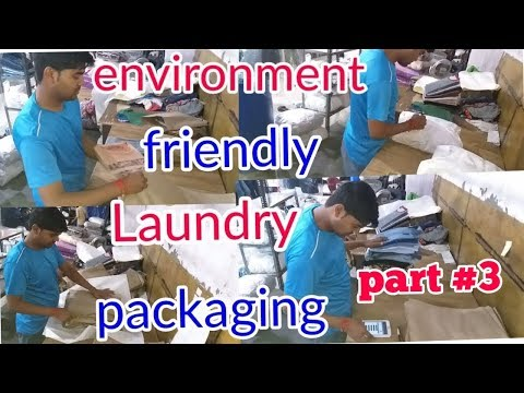 Environment friendly laundry packaging..    DELHI LAUNDRY INDUSTRY part #3