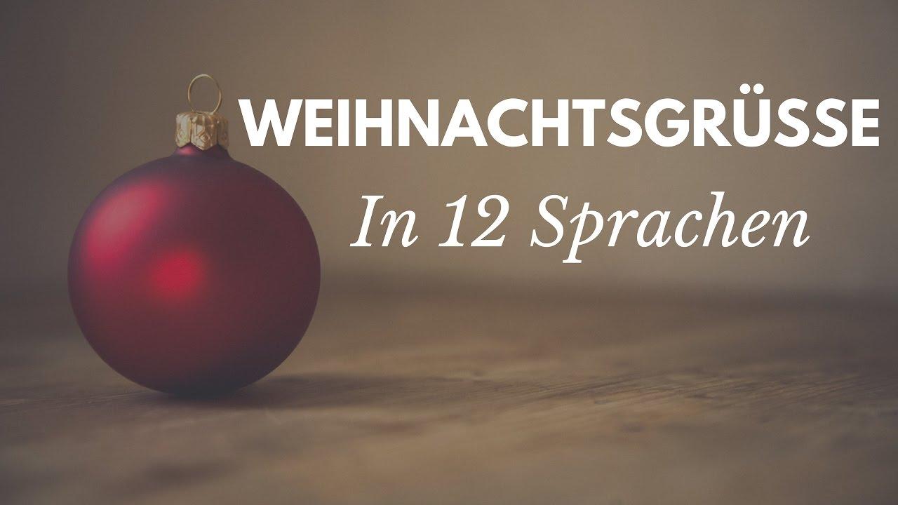 Frohe Weihnachten In Allen Sprachen.Weihnachtsgrusse In 12 Sprachen