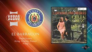 Celia Cruz & Sonora Matancera - El Barracon (©1954)