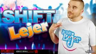 Shift - Lejer | Single Oficial