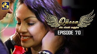 Queen Episode 70 || ''ක්වීන්'' ||  12th November 2019 Thumbnail