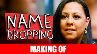 Vídeo - Making Of – Name Dropping